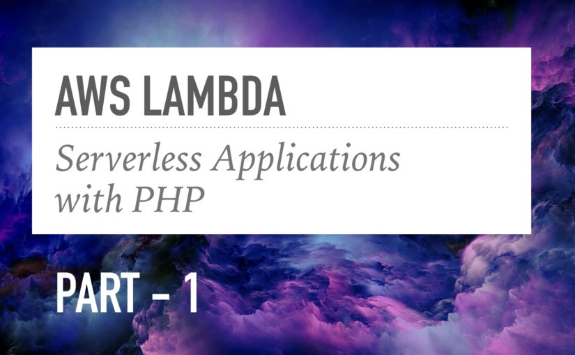 PHP ile Lambda Fonksiyonları Yazmaya Giriş